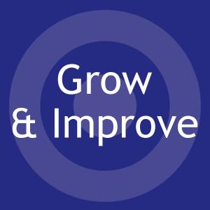 Grow & Improve
